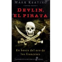 Devlin, el pirata. En busca del oro de los franceses