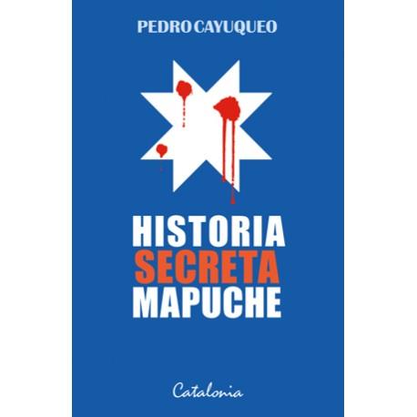 Historia secreta Mapuches