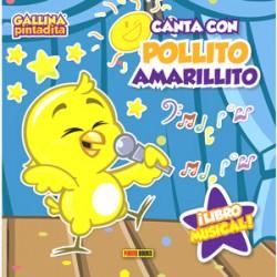 Canta con pollito amarillito: Libro Musical