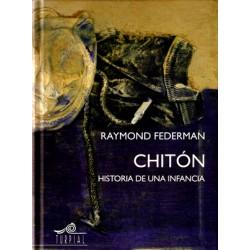Chitón, Historia de una infancia