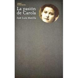 La pasión de Carola