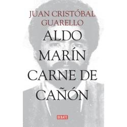 Aldo Marín carne de cañón