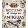 Atlas Ilustrado: Bicicletas muy antiguas