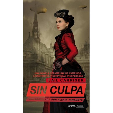 Sin Culpa. Protagonizada por Alexia Tarabotti