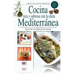 Cocina rica y sabrosa con la dieta Mediterránea