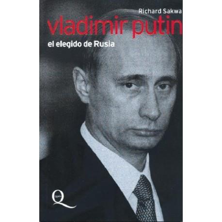 Vladimir Putin. El elegido de Rusia