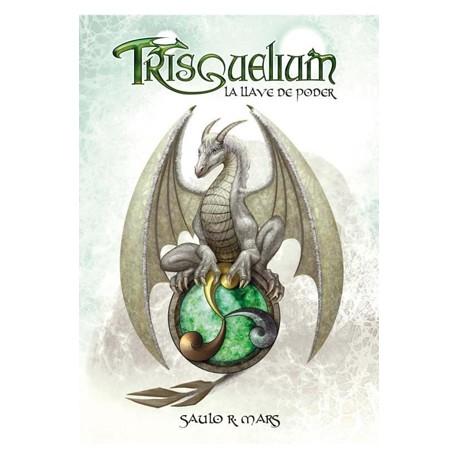 Trisquelium. La llave del poder
