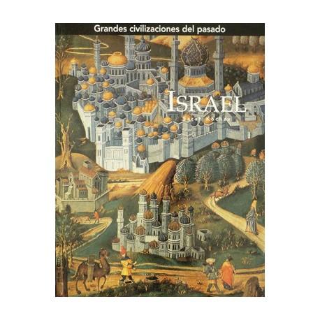 Grandes Civilizaciones del pasado: Israel