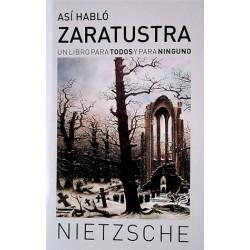 Así hablo Zaratustra. Un libro para todos y para ninguno