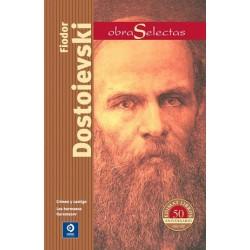 Obras selectas: Fiodor Dostoievski