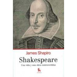 Shakespeare. Una vida y una obra controvertida