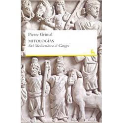 Mitologías del Mediterráneo al Ganges