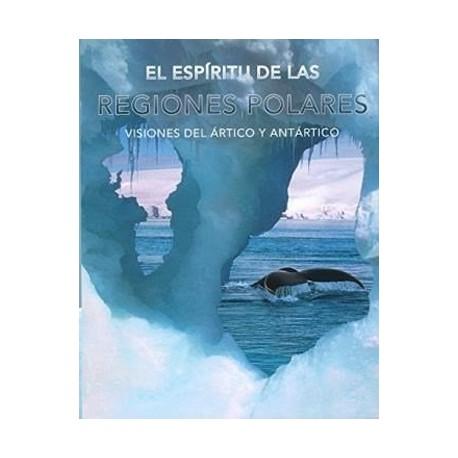 El espíritu  de las regiones polares. Visiones de ártico y antártico