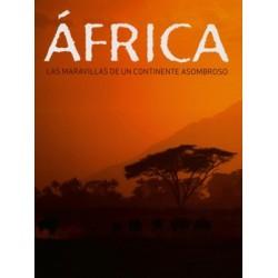 África las maravillas del continente asombroso