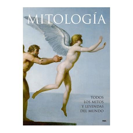 Mitología. Todos los mitos y leyendas del mundo