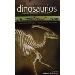 Dinosaurios. La guía imprescindible para comprender a los dinosaurios.
