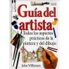 Guía del artista. Todos los aspectos prácticos de la pintura y del dibujo