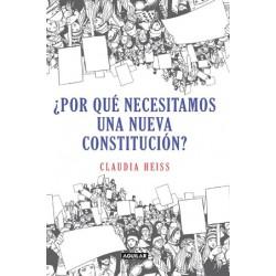 Por qué necesitamos una nueva constitución?
