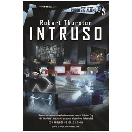 Robots & Aliens N°3: Intruso