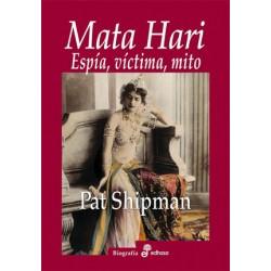 Mata Hari, Espía, víctima, mito