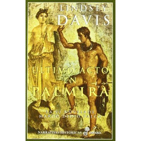 Marco Didio Falco Novela VI: Último acto en Palmira