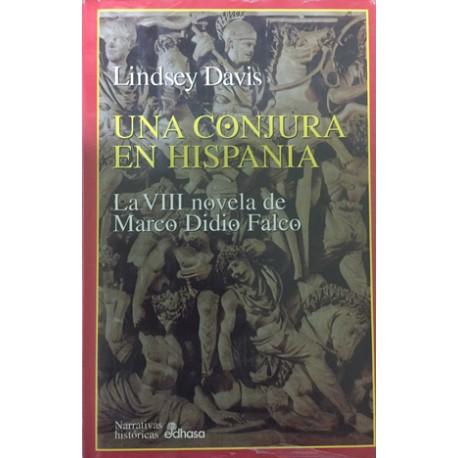 Marco Didio Falco Novela VIII: Una conjura en Hispania