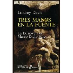 Marco Didio Falco Novela IX: Tres manos en la fuente