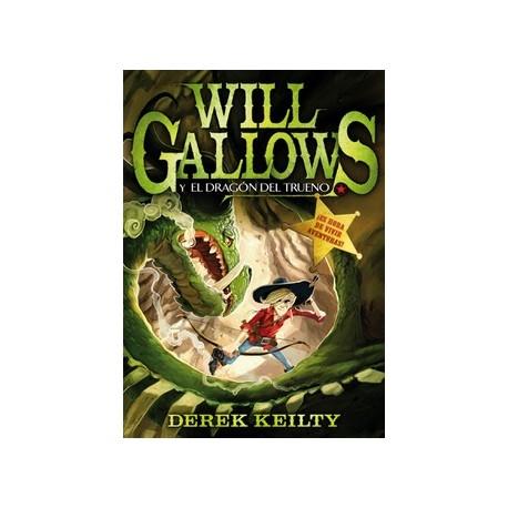 Will Gallows y el ladrón del trueno