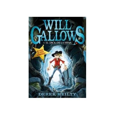 Will Gallows y el trol de las minas