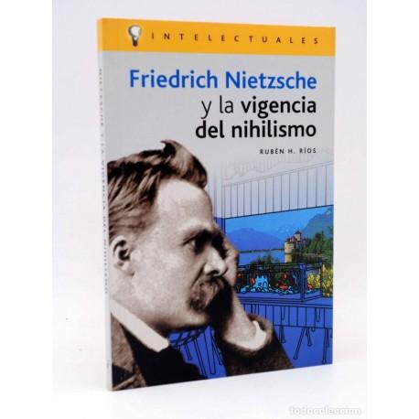 Friedrich Nietzsche y la vigencia del nihilismo