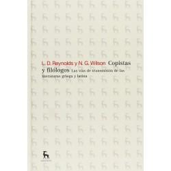 Copistas y filólogos. Las vías de transmisión de las literaturas griega y latina