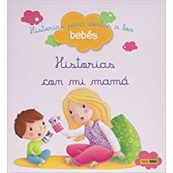 Bebés: Historias con mi mamá