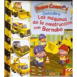 Peque cuentos: Descubre las máquinas de construcción con Bernabé