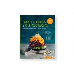 Espaguetis de hortalizas y recetas crudistas