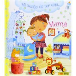Mi sueño de ser una mamá