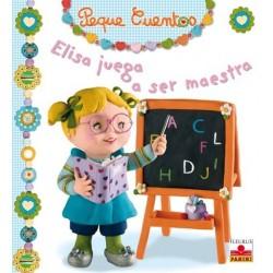 Elisa juega a ser maestra