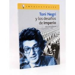 Toni Negri y los desafíos del Imperio