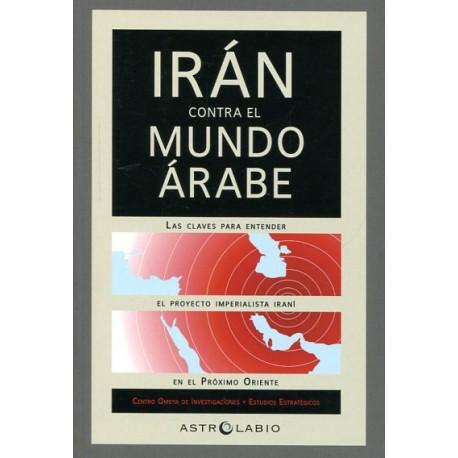 Irán contra el mundo Árabe