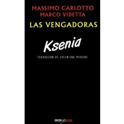Las vengadoras: Ksenia