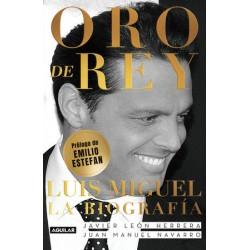 ORO DE REY: LUIS MIGUEL, LA BIOGRAFÍA