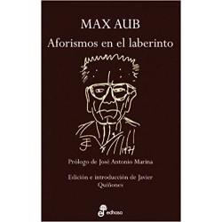 Max Aub: Aforismos en el laberinto