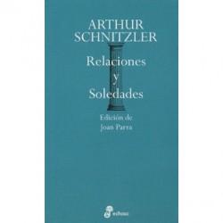 Arthur Schnitzler: Relaciones y soledades