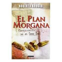 El plan Morgana: Conspiración en el Cono Sur