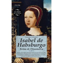 Isabel de Habsburgo: Reina de Dinamarca