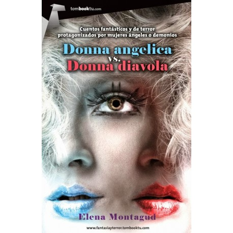 Dionna angélica y Dionna diávola