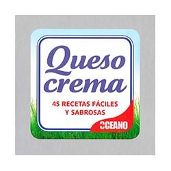 Queso Crema: 45 recetas fáciles y sabrosas
