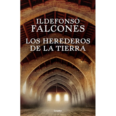 Los herederos de la tierra (2° Parte La catedral del mar)