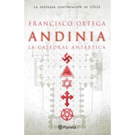 Andinia. La catedral Antártica (Trilogía Los Césares N°3)