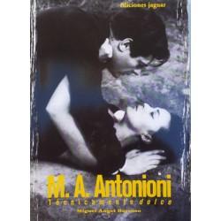 Cine: M.A. Antonioni. Técnicamente dolce