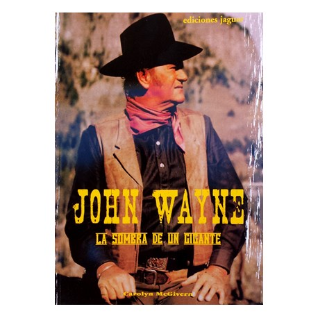Cine: John Wayne. La sombra de un gigante